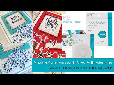 Shaker Card Fun with new Adhesive Products