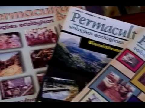 PERMACULTURA - ÉTICA DO CUIDADO - PARTE 1 DE 2