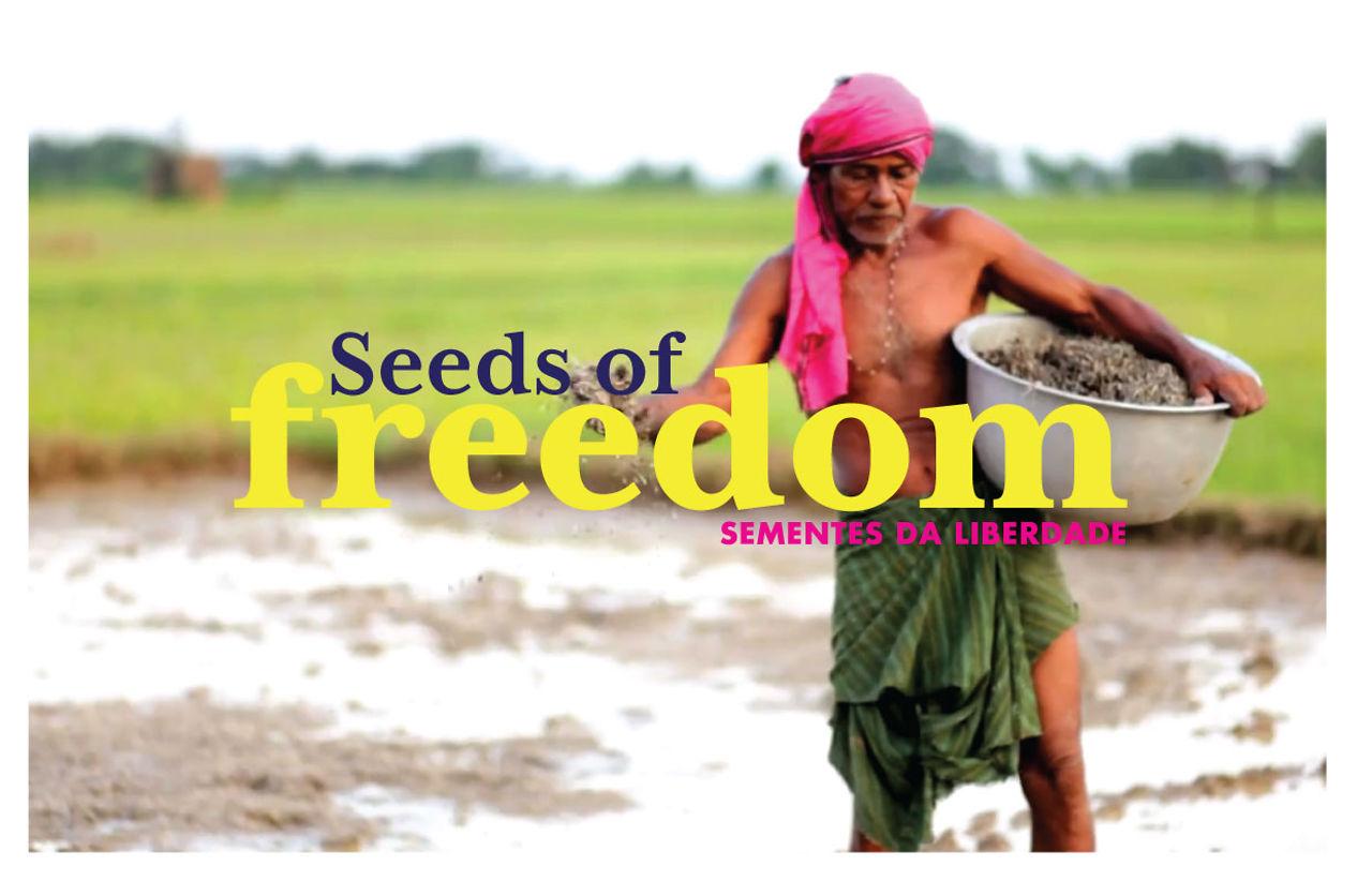 Sementes da Liberdade (Seeds of Freedom - Portuguese)