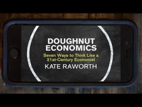 Doughnut Economics by Kate Raworth: book trailer