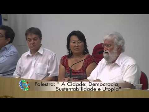 "Palestra Leonardo Boff - ""Cidade: Democracia,Sustentabilidade e Utopia"""