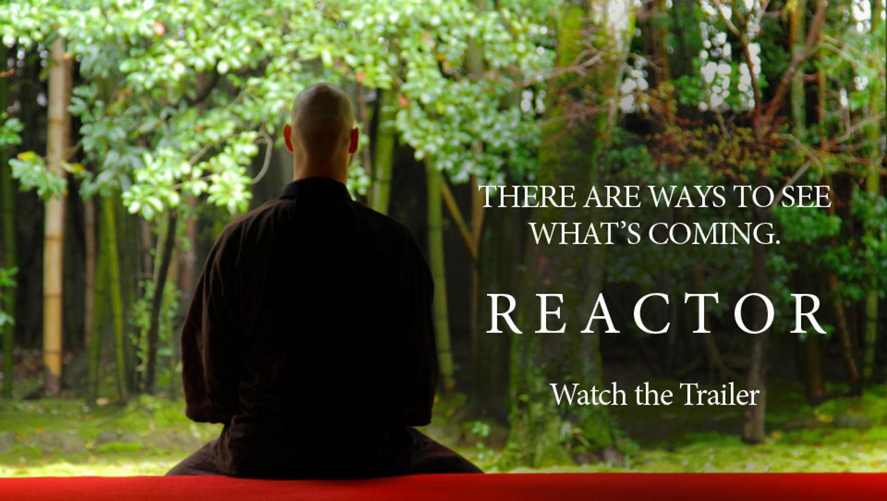 REACTOR (2013) - Official Trailer
