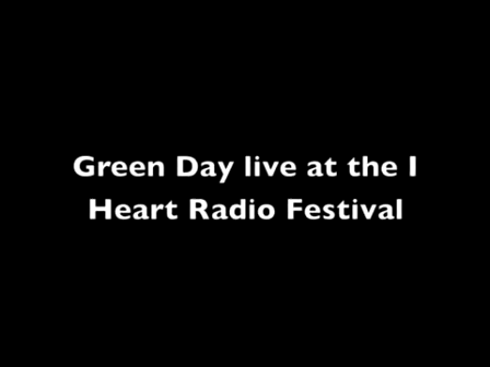 Green Day Billie Joe Curses Out 'I Heart Radio Music Festival' For Cutting Their Set Short! (Smashes Guitar)