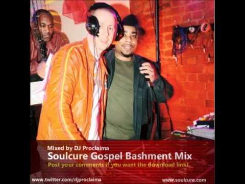 Gospel Bashment Mix - Soulcure Gospel Bashment Radio Mix