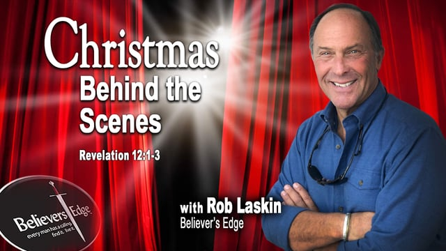 """""""Christmas Behind The Scenes"""" with Rob Laskin at Believer's Edge"""