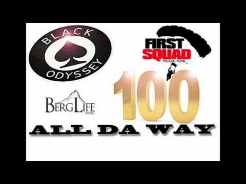Black Odyssey - All Da Way 100
