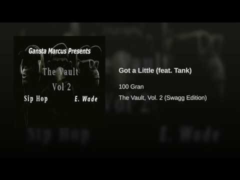Got a Little (feat. Tank)