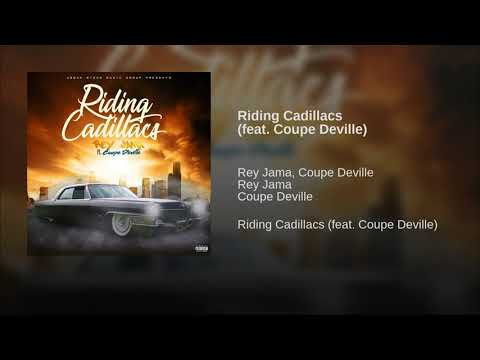 Riding Cadillacs (feat. Coupe Deville)