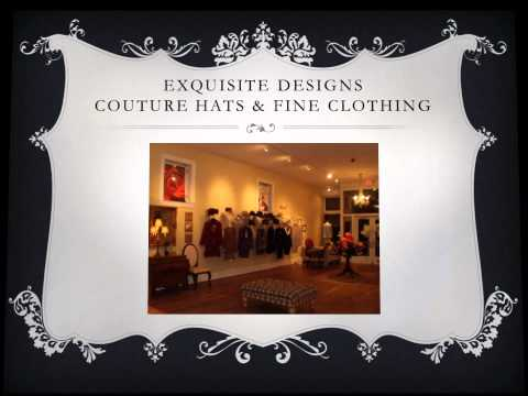 Exquisite Designs Couture Hats&Fine Apperal_PROMOVIDEO.wmv