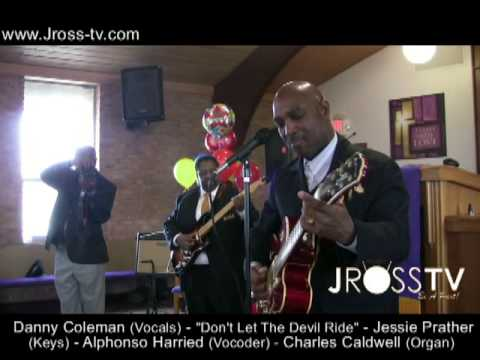 "James Ross @ Danny Coleman ""Don't Let The Devil Ride"" (Alphonso Harried / Vocoder) www.Jross-tv.com"