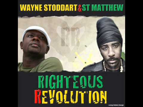 ST.MATTHEW & WAYNE STODDART - Righteous Revolution #2013