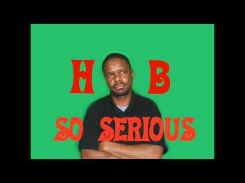 HB - So Serious