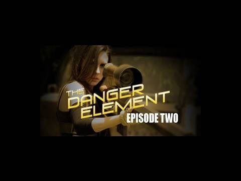 The Danger Element - Episode 2