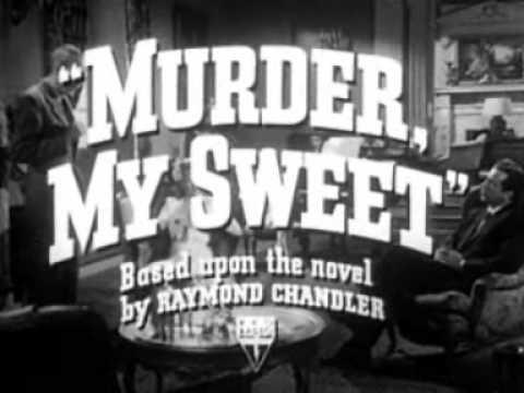 Murder My Sweet trailer