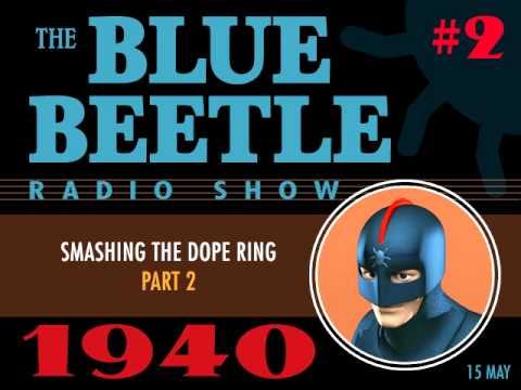 Blue Beetle - Radio Show 2 (15 May 1940)