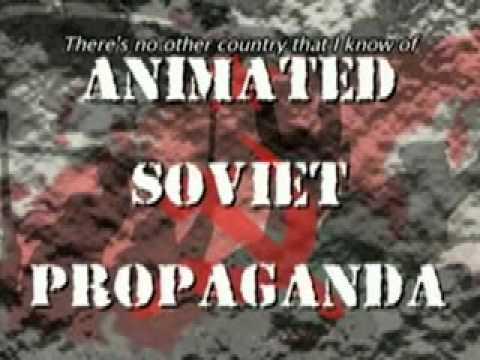 Soviet Animated Propaganda Part 1