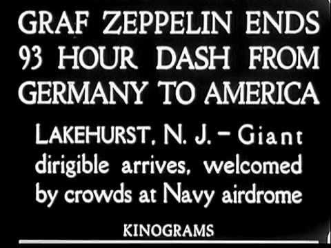 Graf Zeppelin LZ-127 Arrives In U.S. (1928)