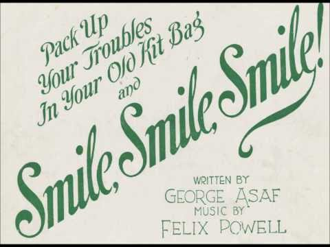 Pack Up Your Troubles In Your Old Kit Bag (And Smile, Smile, Smile)
