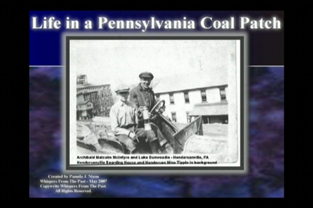 Life in a Pennsylvania Coal Patch