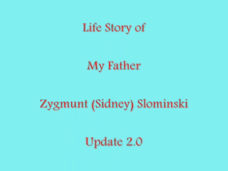 Sid Slominski Sr Biography