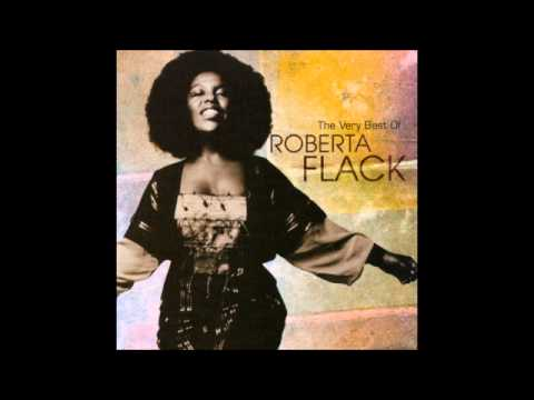 The Very Best Of Roberta Flack ( Full Album )
