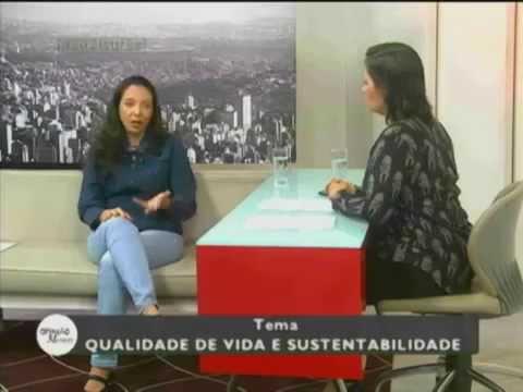 Qualidade de vida e Sustentabilidade - Parte 2 - Entrevista Deborah Munhoz - Opinião Minas