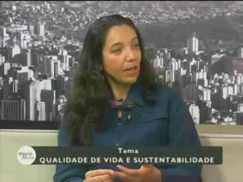 Qualidade de vida e Sustentabilidade - Parte 1- Entrevista Deborah Munhoz - Opinião Minas