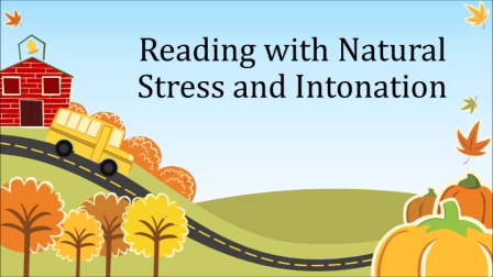 Reading with Natural Stress and Intonation