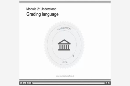 Foundation TEFL demo - Grading Language