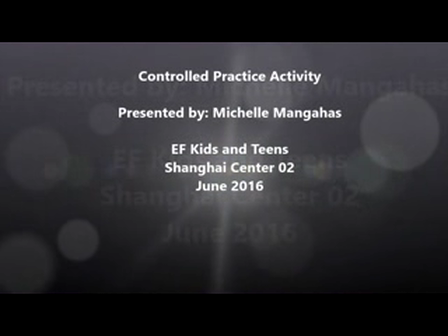 Controlled Practice Activity by Michelle Mangahas