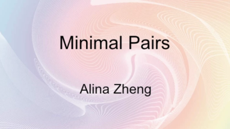 Minimal Pairs - Alina Zheng