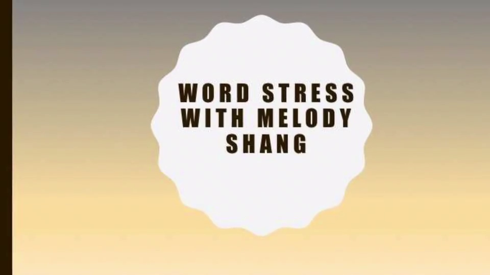Word Stress with Melody Shang