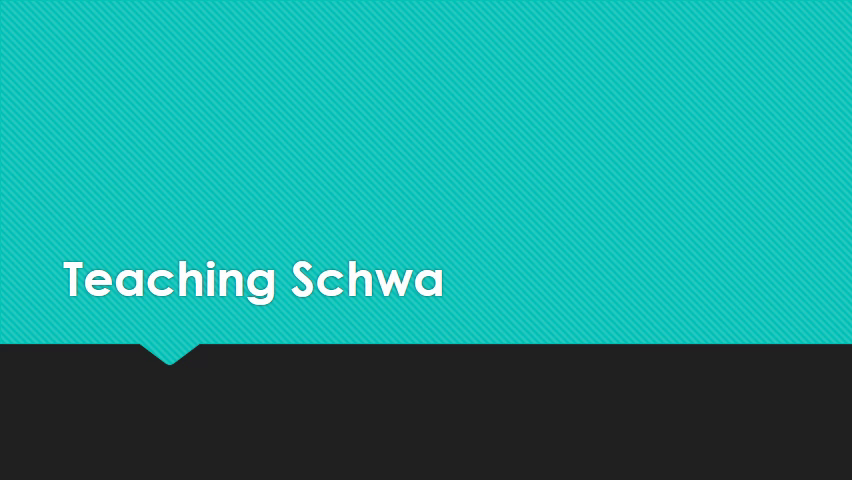Teaching Schwa