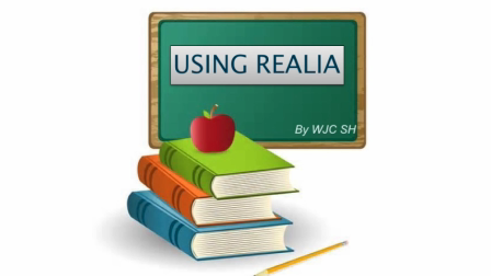 Exploring the Use of Realia