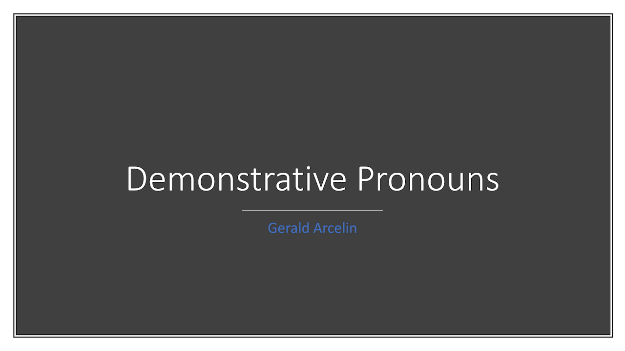 Using TPR and Realia to Teach Demonstrative Prounouns