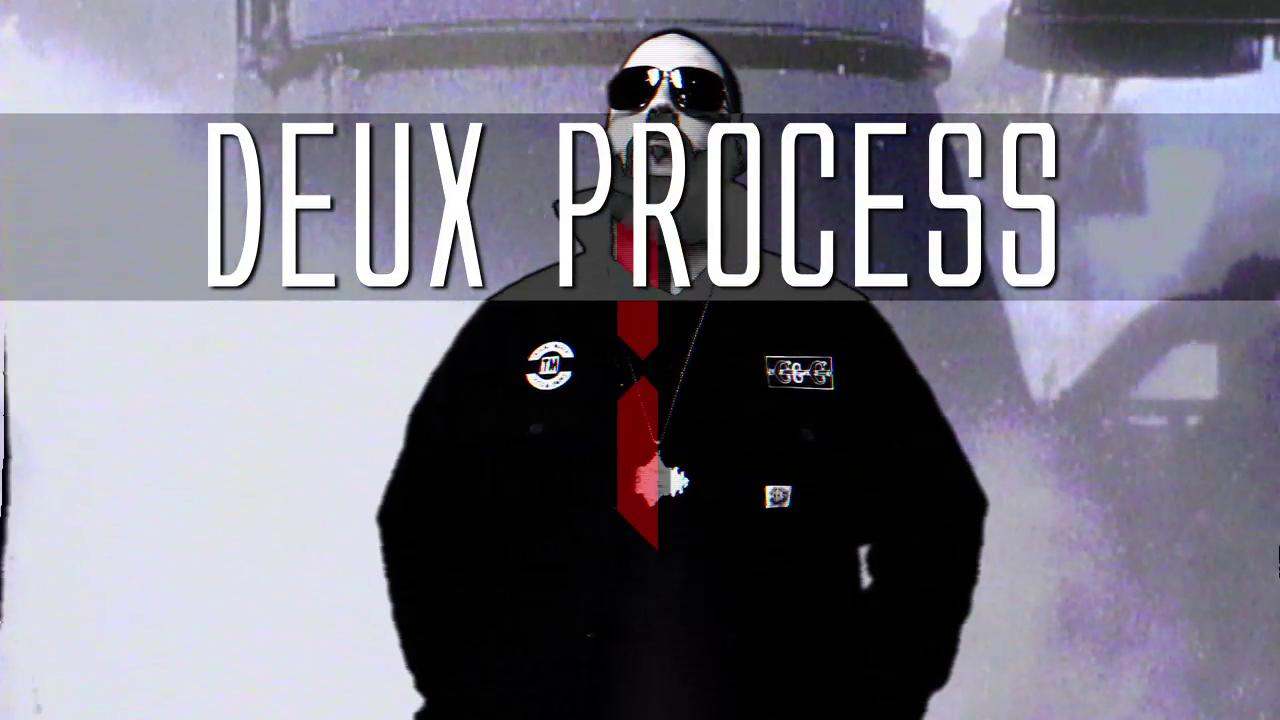 "DEUX PROCESS - ""LIFT OFF"""