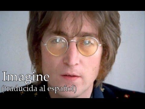Imagine - John Lennon (Traducida al Español)