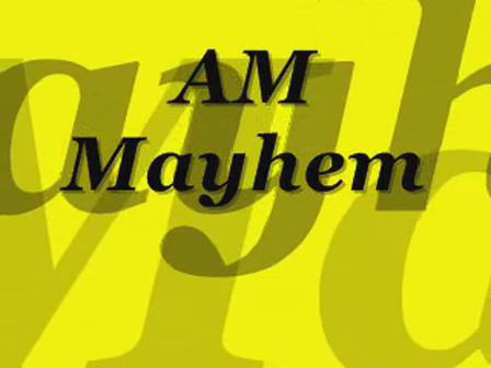 AM Mayhem Commercial