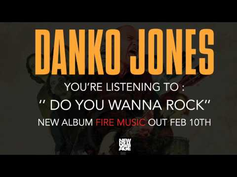 "DANKO JONES  ""DO YOU WANNA ROCK"""