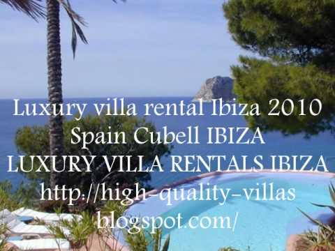 Luxury villa rentals ibiza