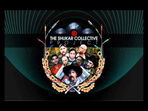 SHUKAR COLLECTIVE - New hop'a