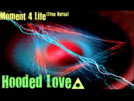 "Hooded Love ""Moment 4 Life"" (Moment 4 Life - Nicki Minaj Cover)"