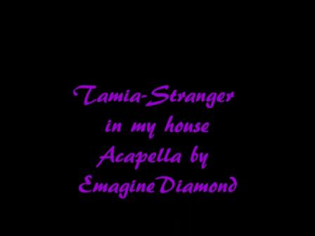 Tamia Stranger in my house (acapella)