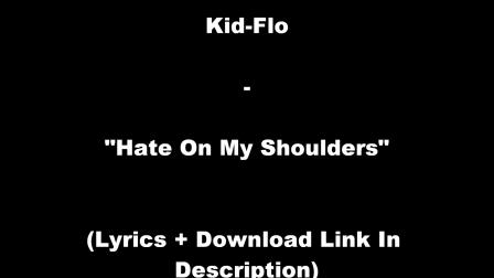 Lamar Kid-Flo - Hate On My Shoulders