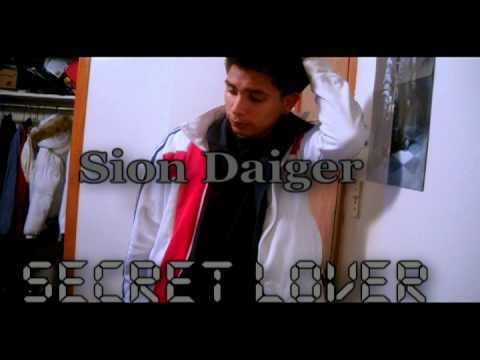 Sion Daiger-Secret Lover (Prod By: SSO/Leo)