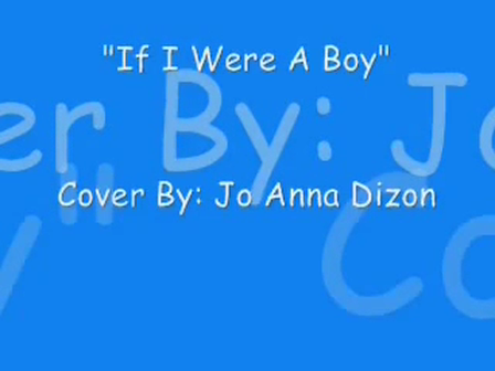 If I Were A Boy (Cover) - Jo Anna Dizon