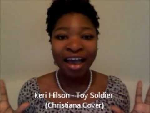 "Keri Hilson ""Toy Soldier"" (Christiana Cover)"