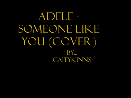 Adele - Someone Like You (cover by me)
