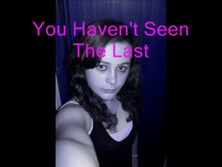 You Haven't Seen The Last (Cover) By Courtney Williams