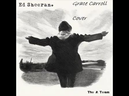The A Team - Ed Sheeran (Grace Carroll Cover)